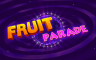 Fruit Parade