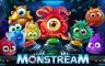 Monstream